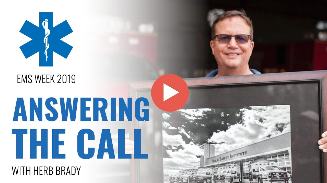 EMS Week 2019 : Answering The Call with Herb Brady