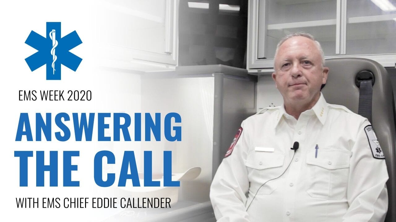 Answering The Call with EMS Chief Eddie Callender