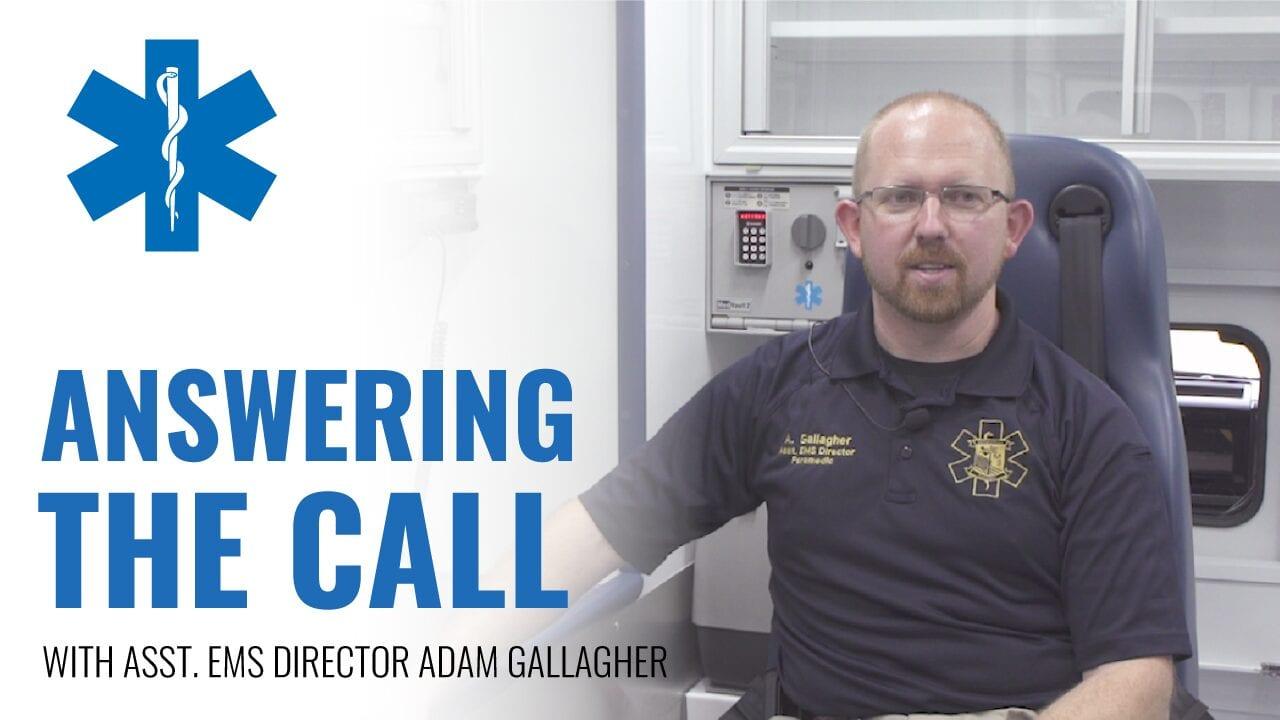 Asst. EMS Director Adam Gallagher